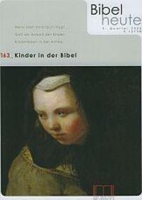 Bibel heute 163 3/2005 Kinder