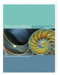Schüssler Fiorenza, WeisheitsWege