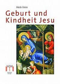 Geburt und kindheit Jesu