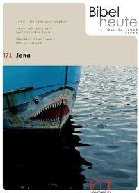 Bibel heute 176 4/2008 Jona