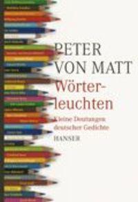 Peter von Matt Wörterleuchten