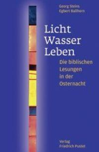Steins Ballhorn Licht Wasser Leben