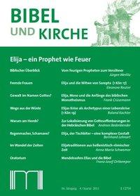 Bibel und Kirche 4/2011 Elija