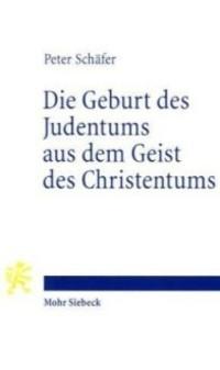 Schäfer Geburt des Judentums