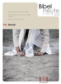 Bibel heute 190 David