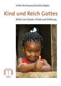 Kind und Reich Gottes