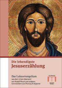 lebendigste Jesuserzählung