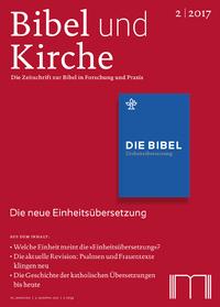 Bibel und Kirche 2/17 - Titelseite
