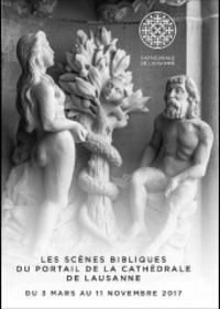 Jocelyne Muller, Les Scènes Bibliques du Grand Portail de la Cathédrale de Lausanne