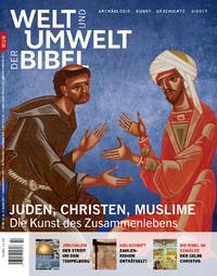 Welt und Umwelt der Bibel 4/2017