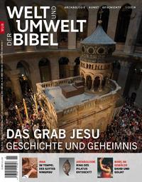 Das Grab Jesu. WUB 1/2019