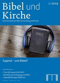 Bibel und Kirche 1/2019