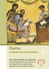 Paulus schreibt den Gemeinden 1