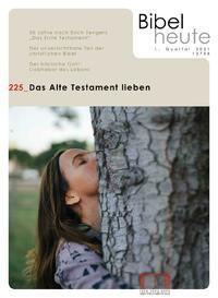 Bibel heute 225, 1/2021