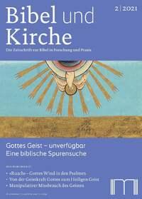 Bibel und Kirche 2-2021